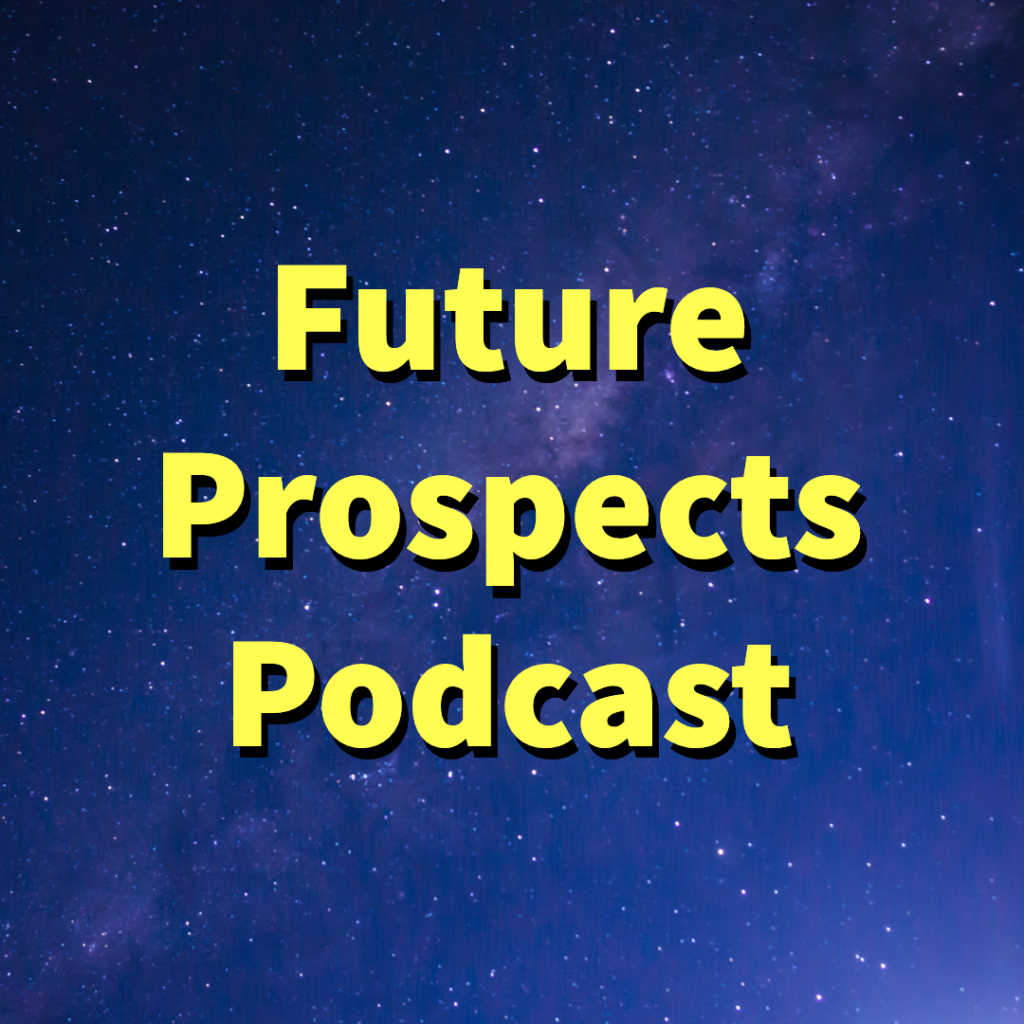 Future Prospects Podcast Cover